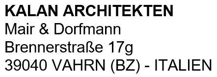 KALAN Architekten - Architekten Mair & Dorfmann
